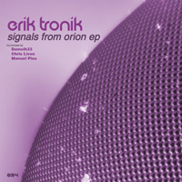 Erik Tronik - Signals from Orion EP