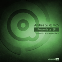 Andres Gil & MdS - Powerless EP