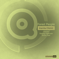 Forest People – Istambul District