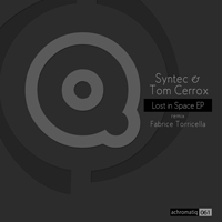 Syntec & Tom Cerrox - Lost in Space EP
