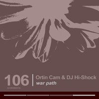 Ortin Cam & DJ Hi-Shock - War Path