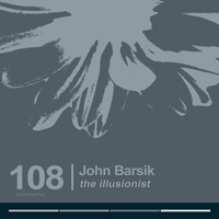 John Barsik - The Illusionist