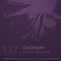 Destroyer – No Bells Allowed EP