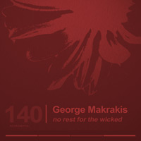George Makrakis – No Rest For The Wicked EP