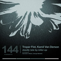 Tropar Flot, Kamil Van Derson - Deadly Tale By Killer