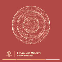 Emanuele Millozzi – Out Of Track EP