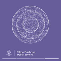 Filipe Barbosa – Crystal Cave EP