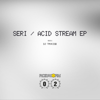 SERi - Acid Stream EP