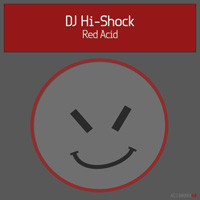 DJ Hi-Shock - Red Acid