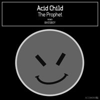 Acid Child - The Prophet
