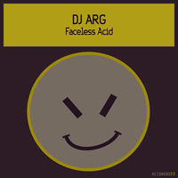 DJ ARG - Faceless Acid