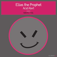 Elias the Prophet - Acid Alert