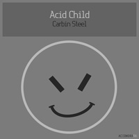 Acid Child - Carbin Steel