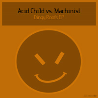 Acid Child - Dingy Roofs EP