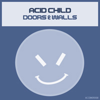 Acid Child - Doors & Walls