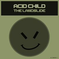 Acid Child - The Landslide