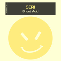 SERi – Ghost Acid
