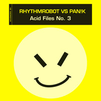 rhythmrobot vs Pan!k – Acid Files No. 3