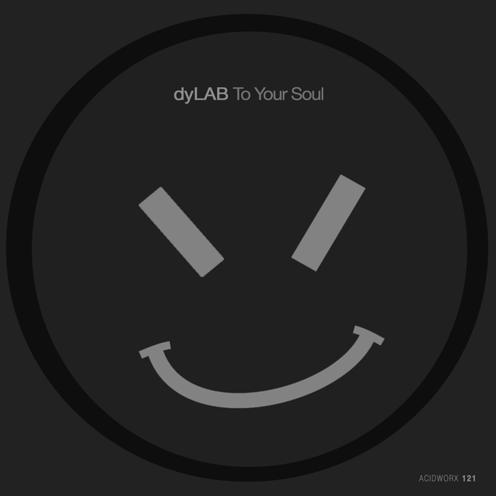 dyLAB – To Your Soul