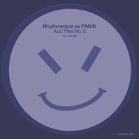 RhythmRobot vs PAN!K – Acid Files No. 6