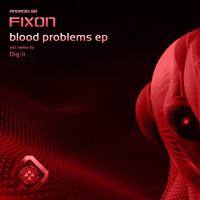 Fixon - Blood Problems EP