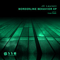 JC Laurent – Borderline Behavior EP