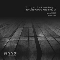 Tolga Baklacioglu - Beyond Good And Evil EP