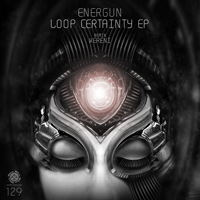 Energun - Loop Certainty EP