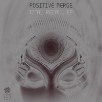 Positive Merge - Total Recall