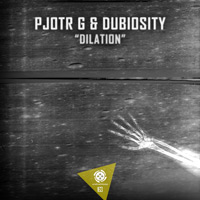Pjotr G & Dubiosity - Dilation