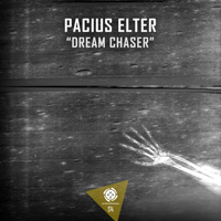 Pacius Elter - Dream Chaser