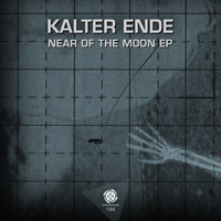 Kalter Ende - Near of the Moon EP