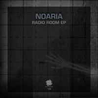 Noaria - Radio Room EP