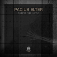 Pacius Elter - Cyber Sickness