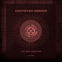 Kristopher Mørder - The Bad Analysis