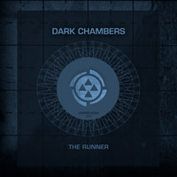 Dark Chambers - The Runner