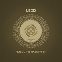 Ledd – Nobody Is Exempt EP
