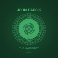 John Barsik – The Hypnotist