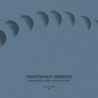 Kristopher Mørder – Awakening From Dark Dreams