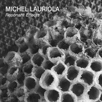 Michel Lauriola - Resonant Effects