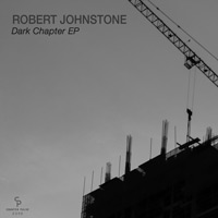 Robert Johnstone - Dark Chapter EP