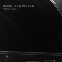 Kristopher Mørder – Infernal Tape EP