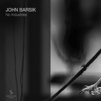 John Barsik – No Industries