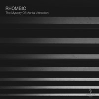 Rhombic – The Mystery Of Mental Attraction