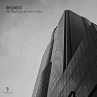 Rhombic – This Place Has Not Much To Give