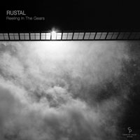 Rustal – Reeling In The Gears