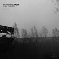 Fabian Wegmeth - Empty Dreams EP