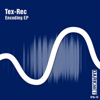 Tex-Rec - Encoding EP