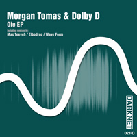 Morgan Tomas & Dolby D - Oie EP