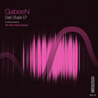 GabeeN - Dark Shade EP